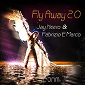 JNM and Fabrizio E Marco - Fly Away