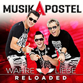 MusikApostel - Wahre Liebe Reloaded